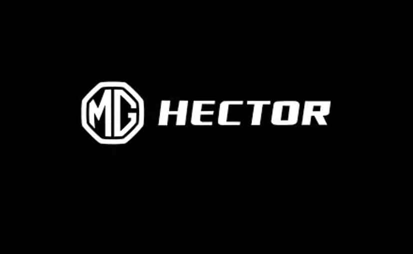 MG Motor Christens their 1st SUV model for India as Hector, Launch in mid 2019